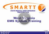 WV SMARTT EMS System Training